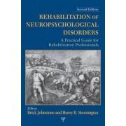 Rehabilitation of Neuropsychological Disorders by Brick Johnstone