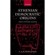 Athenian Democratic Origins by Fellow G E M De Ste Croix