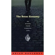 The Boom Economy, or, Scenes from Clerical Life by Brian Bouldrey