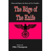 The Edge of the Knife by Olin Thompson