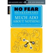 Much Ado About Nothing (No Fear Shakespeare) by William Shakespeare