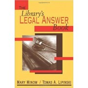The Library's Legal Answer Book by Mary Minow