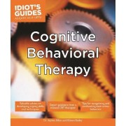Idiot's Guides: Cognitive Behavioral Therapy by Dr. Jayme Albin