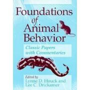 Foundations of Animal Behavior by Lynne D. Houck