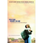 You Can Count on ME by Kenneth. Lonergan