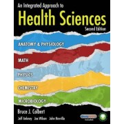 An Integrated Approach to Health Sciences by Jeff Ankney