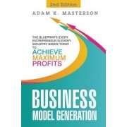 Business Model Generation by Adam K Masterson