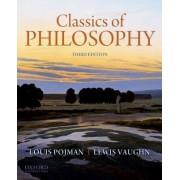 Classics of Philosophy by Louis P. Pojman