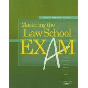 Mastering the Law School Exam by Suzanne Darrow-Kleinhaus