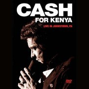 Johnny Cash - Cash for Kenya Live in Johnstown (0602517802704) (1 DVD)