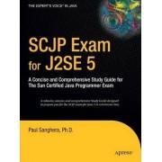 SCJP Exam for J2SE by Paul Sanghera