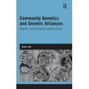 Community Genetics and Genetic Alliances by Aviad E. Raz