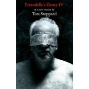 Pirandello's Henry IV by Professor Luigi Pirandello