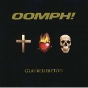 Oomph! - Glaube Liebe Tod (0828768083321) (1 CD)