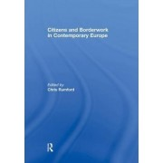 Citizens and Borderwork in Contemporary Europe by Chris Rumford
