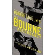Robert Ludlum's (TM) the Bourne Ascendancy by Eric Van Lustbader