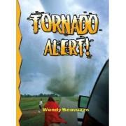 Tornado Alert! (Revised) by Wendy Scavuzzo