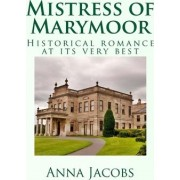 Mistress of Marymoor by Anna Jacobs