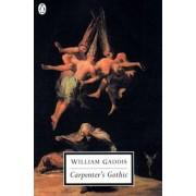 Carpenter's Gothic by William Gaddis