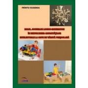 Rolul jocurilor logico-matematice in dezvoltarea capacitatilor intelectuale la copii de varsta prescolara.