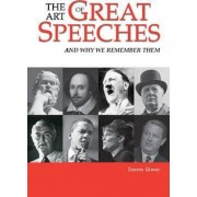 The Art of Great Speeches by Dennis Glover