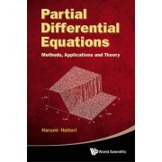 Partial Differential Equations: Methods, Applications And Theories by Harumi Hattori