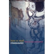 How to Read Ethnography by Paloma Gay Y Blasco
