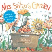 Mrs. Spitzer's Garden by Edith Patou