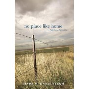 No Place Like Home by Linda M. Hasselstrom