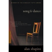 Song and Dance by Professor of English and Creative Writing Alan Shapiro