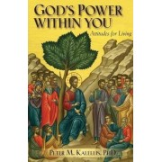 God's Power Within You by Peter M. Kalellis