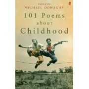 101 Poems About Childhood by Various Poets