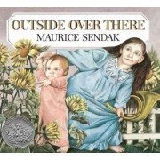 Outside, over There by Maurice Sendak