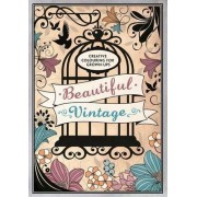 Creative Colouring for Grown-Ups: Beautiful Vintage by Richard Merritt