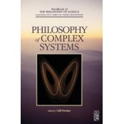 Philosophy of Complex Systems: Volume 10 by Cliff Hooker