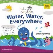 Water, Water Everywhere by Julie Aigner-Clark