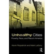 Unhealthy Cities by Kevin Fitzpatrick