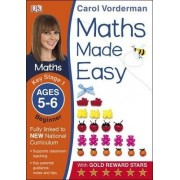Maths Made Easy Ages 5-6 Key Stage 1 Beginner by Carol Vorderman