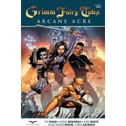 Grimm Fairy Tales: Arcane Acre Volume 3 by Patrick Shand