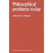 Philosophical Problems Today / Problemes Philosophiques d'Aujourd'hui: Volume 1 by Guttorm Floistad