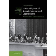 The Participation of States in International Organisations by Alison Duxbury