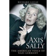 Axis Sally by Richard Lucas