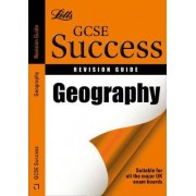 Letts GCSE Success: Geography: Revision Guide by Andrew Browne