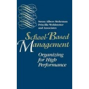School-Based Management by Mohrman