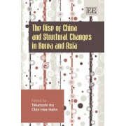 The Rise of China and Structural Changes in Korea and Asia by Takatoshi Ito