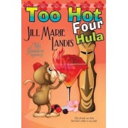 Too Hot Four Hula by Jill Marie Landis