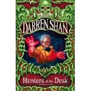 Hunters of the Dusk by Darren Shan