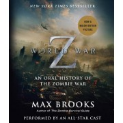 World War Z: The Complete Edition (Movie Tie-In Edition) by Max Brooks