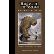 Breath Of Bones: A Tale Of The Golem by Steve Niles