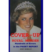 Cover-Up of a Royal Murder by MR John Morgan